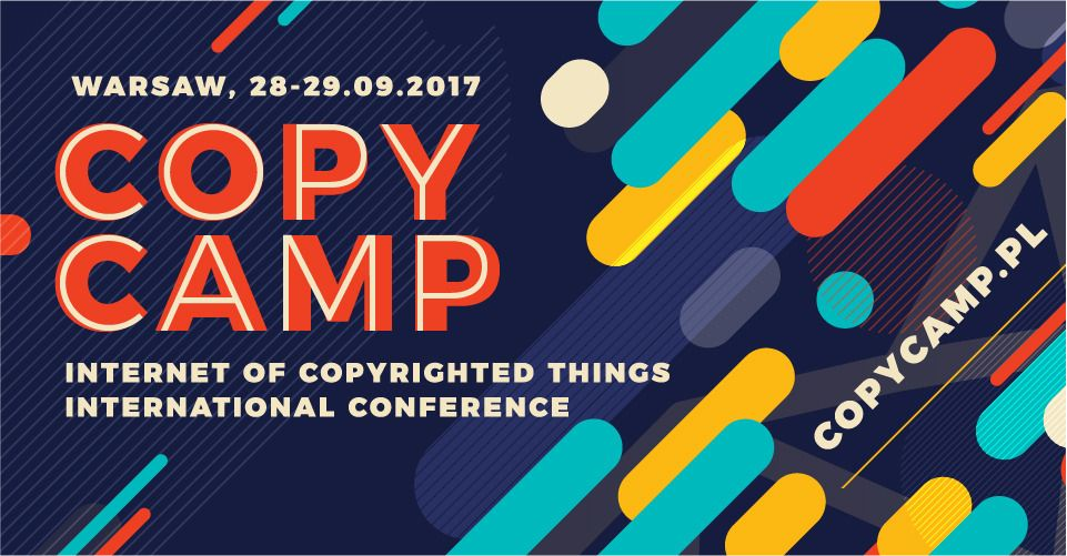 CopyCamp 2017 - the Internet of Copyrighted Things