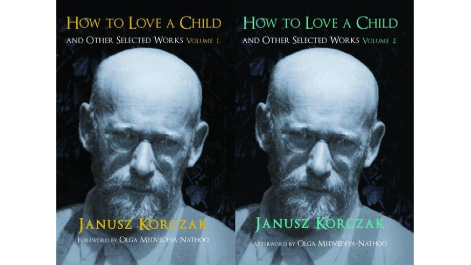 Program Translatorski ©POLAND, Janusz Korczak, How to Love a Child and Other Selected Works
