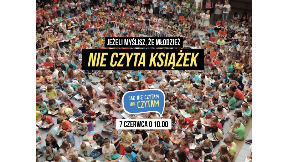 """3128e4cfff5864 """"Jak nie czytam, jak czytam"""" – akcja czytelnicza z patronatem Instytutu  Książki"""