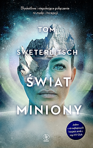 """Świat miniony"", Tom Sweterlitsch"