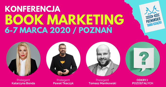 Konferencja Book Marketing 6-7.03.2020 w Poznaniu
