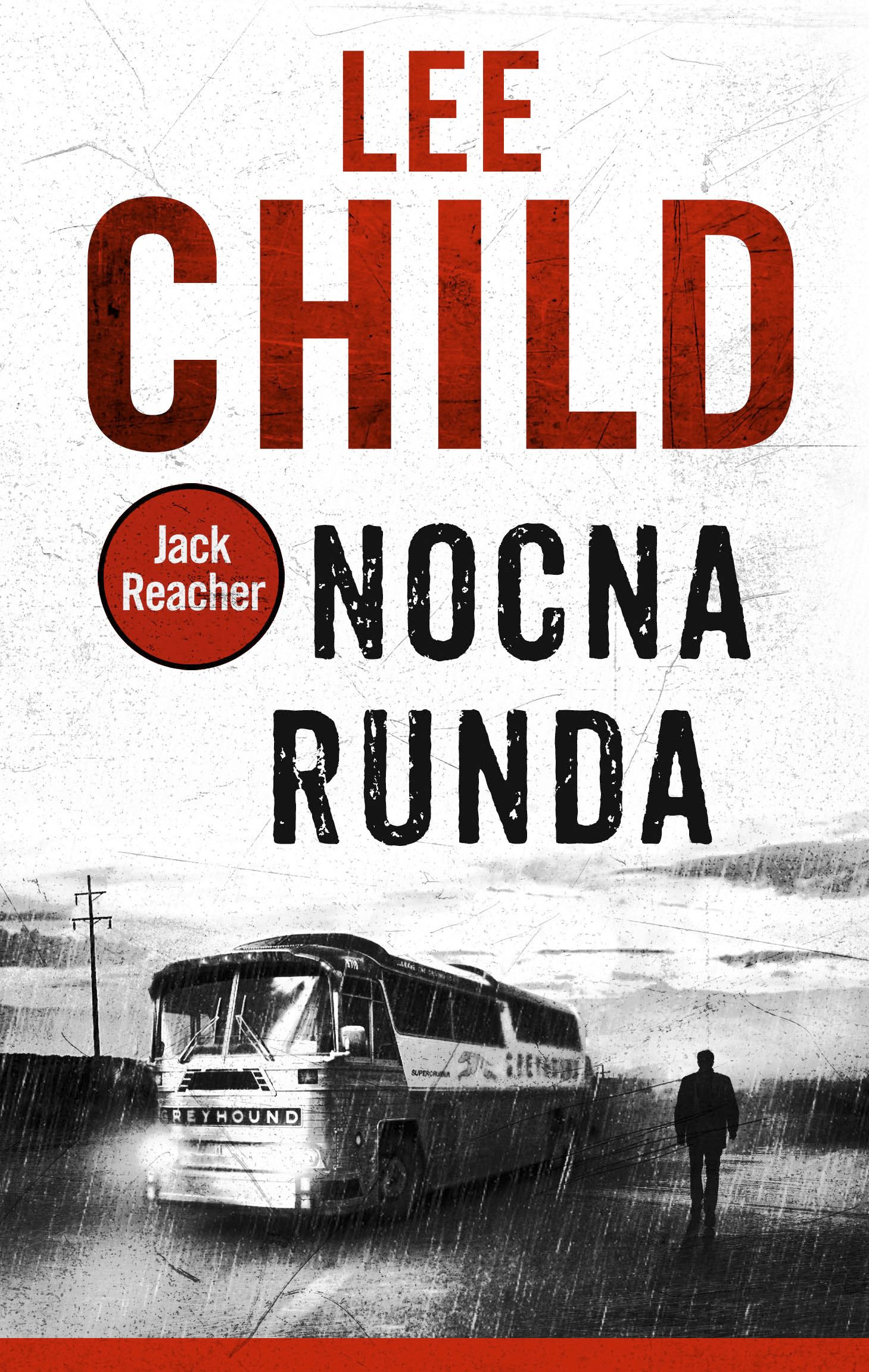 """Nocna runda"", Lee Child"