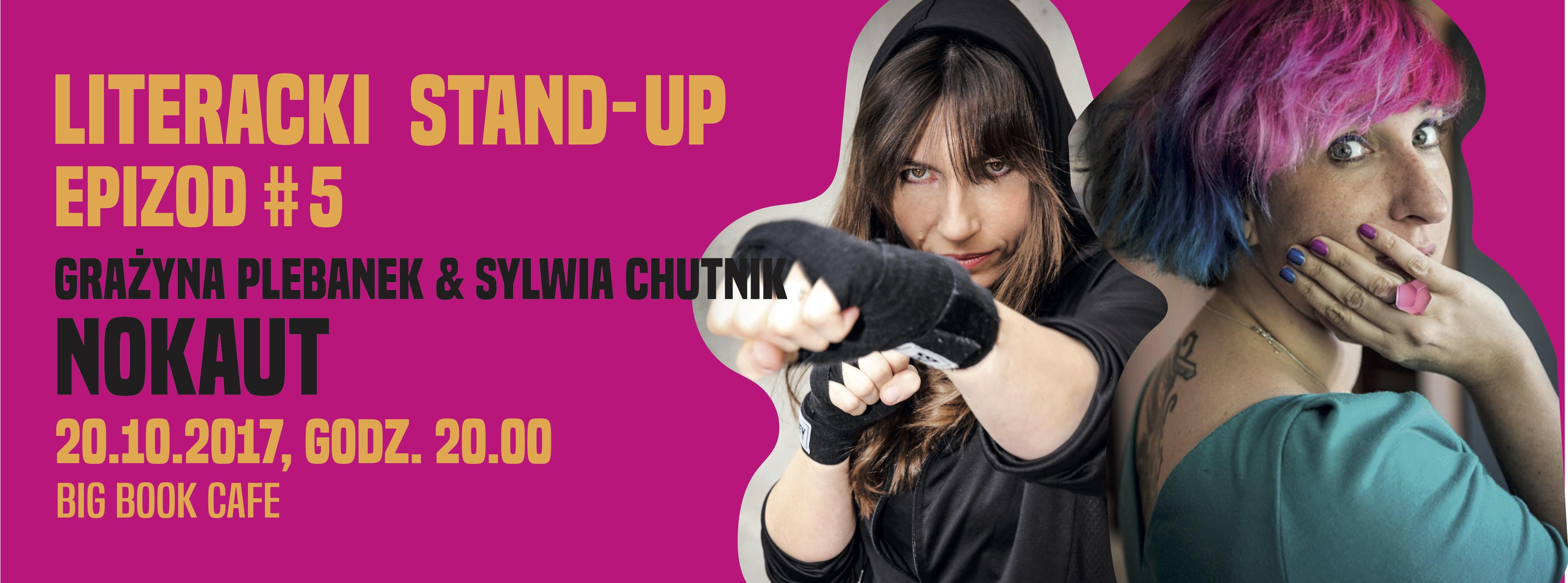 Big Book Cafe , stand-up,  Sylwia Chutnik, Grażyna Plebanek