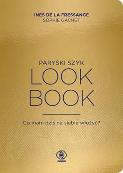 Paryski szyk. Look book,