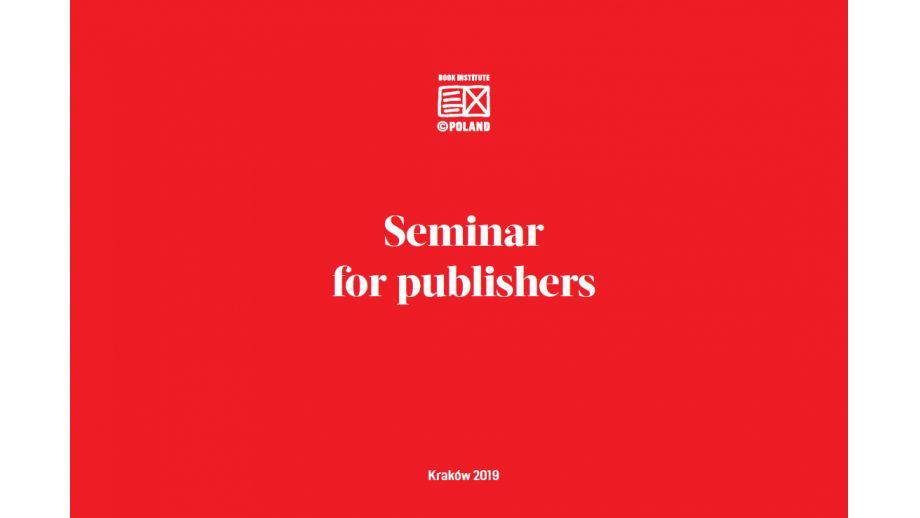 522e101bb40db5 Seminarium Instytutu Książki dla wydawców zagranicznych po raz ósmy