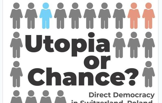 "Utopia or Chance?: Direct Democracy in Switzerland, Poland, and Other Countries"". prof. Mirosław Matyja,"
