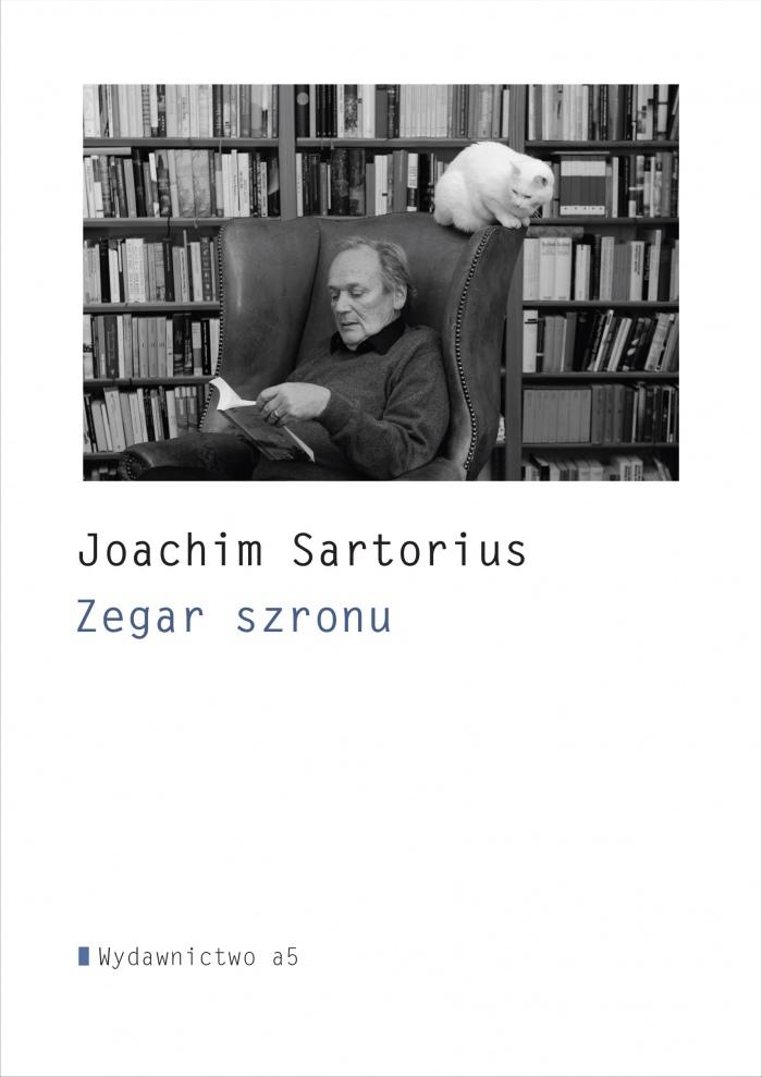 Zegar Szronu I Inne Wiersze Joachima Sartoriusa Premiera